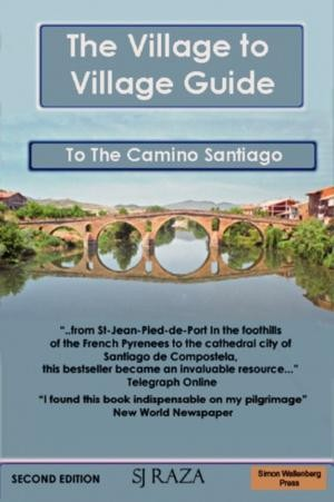 Village To Village Guide To The Camino Santiago, Way Of St James