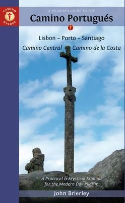Pilgrims Guide To The Camino Portugues