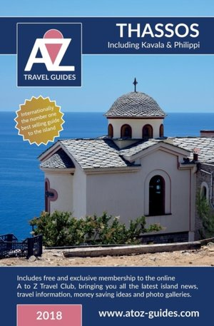 To Z Guide To Thassos 2018, Including Kavala And Philippi