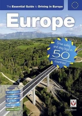 Essential Guide To Driving In Europe