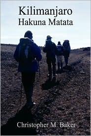 Kilimanjaro, Hakuna Matata