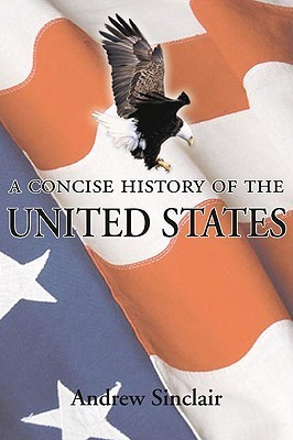 United States A Concise History Of The