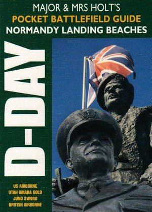 Normandy Landing Beaches Major Holt