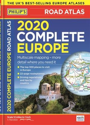 Philip's Complete Road Atlas Europe 2020  A4 With Practical 'flexi' Cover