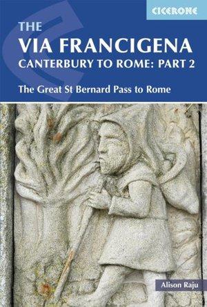 Via Francigena Canterbury To Rome - Part 2
