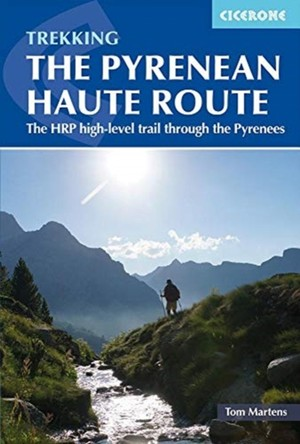 Pyrenean Haute Route / HRP High-level trail