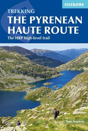 Pyrenean Haute Route / HRP High-level trail