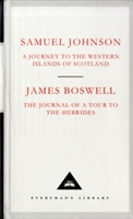 Journey To The Western Islands Of Scotland & The Journal Of A Tour To The Hebrides