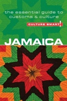 Jamaica - Culture Smart! The Essential Guide To Customs & Culture
