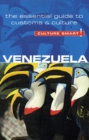 Venezuela - Culture Smart! The Essential Guide To Customs & Culture