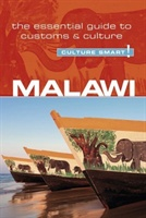 Malawi - Culture Smart! The Essential Guide To Customs & Culture