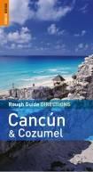 Cancun & Cozumel Directions 2e Ing
