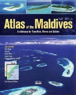Atlas Of The Maldives Atoll Editions