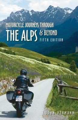 Motorcycle Journeys Through The Alps ...