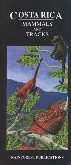 Costa Rica Mammals &tracks Uitvouwkaart