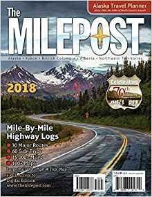 The Milepost Alaska 2018