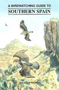 Birdwatching Guide To Southern Spain