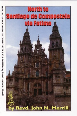 North To Santiago Via Fatima