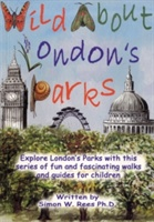 Wild About Londons Parks
