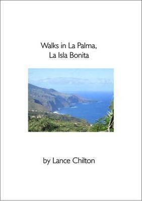 Walks In La Palma , La Isla Bonita