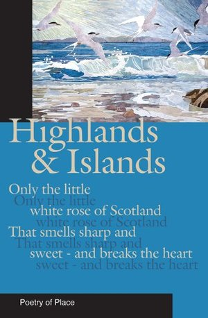 Highlands And Islands Of Scotland Poetry