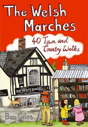 Welsh Marches 40 Town & Country Walks