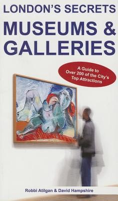London's Secrets: Museums & Galleries