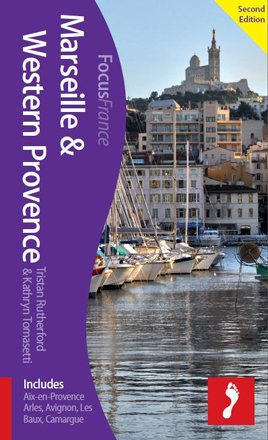 Marseille & Western Provence Footprint Focus Guide