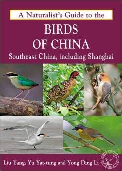 A Naturalist Guide To The Birds Of China