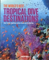 World's Best Tropical Dive Destinations