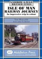 Isle Of Man Railway Journey