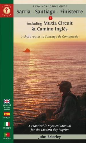 Camino Pilgrim's Guide Sarria - Santiago - Finisterre