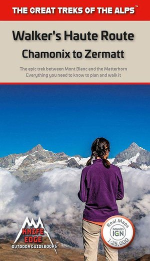 Walker's Haute Route Chamonix to Zermatt