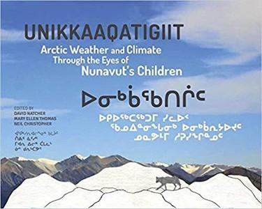 Unikkaaqatigiit (english/inuktitut)