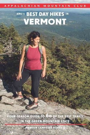 Vermont Best Trails In The Green Mountain State