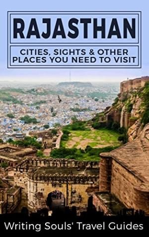 Rajasthan: Cities, Sights & Other Places You Need To Visit