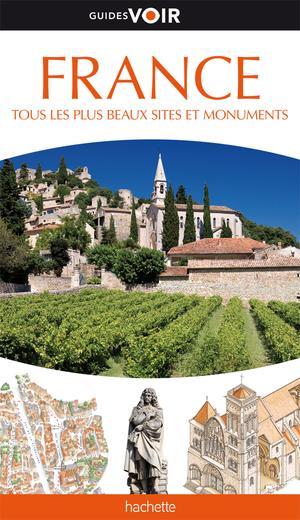 France - tous les plus beaux sites & monuments