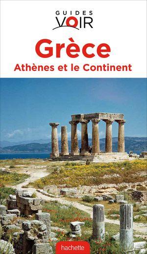 Grèce Athènes et le continent