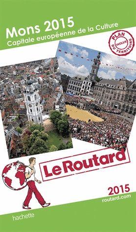 Mons 15 capitale européenne de la culture