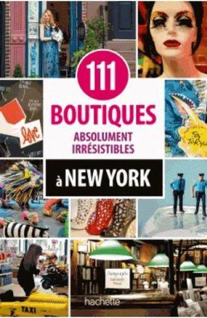 New York - 111 boutiques irrésistibles