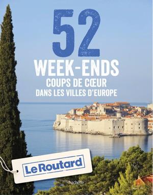 52 weekends coups de coeur villes d'Europe
