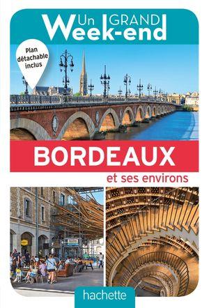 Bordeaux & ses environs