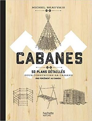Cabanes 50 plans détaillés
