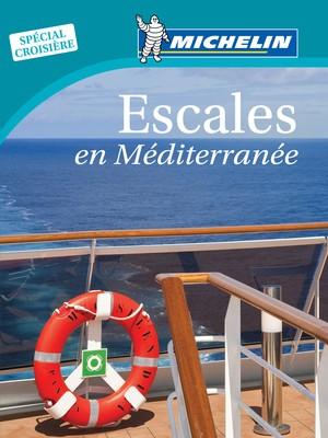 Escales en Méditerrannée