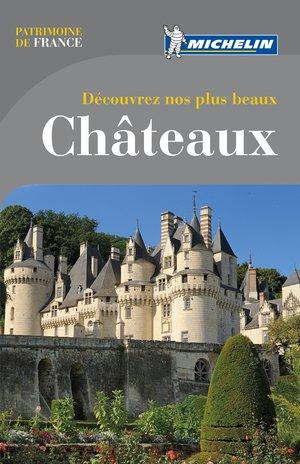 Chateaux Decouvrez Nos Plus Beaux