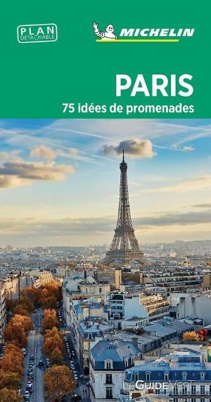 Paris 75 idées de promenades