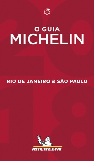 Rio De Janeiro & Sao Paulo 2018 The Michelin Guide