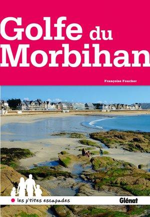 Morbihan - autour du golfe du