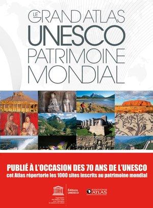 Unesco patrimoine mondial atlas geo