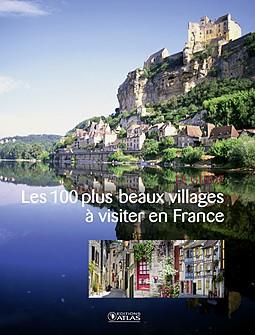 France - les 100 plus beaux villages à visiter